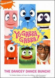 yo gabba gabba dancey dance