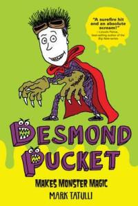 desmond-pucket-makes-monster-magic_0
