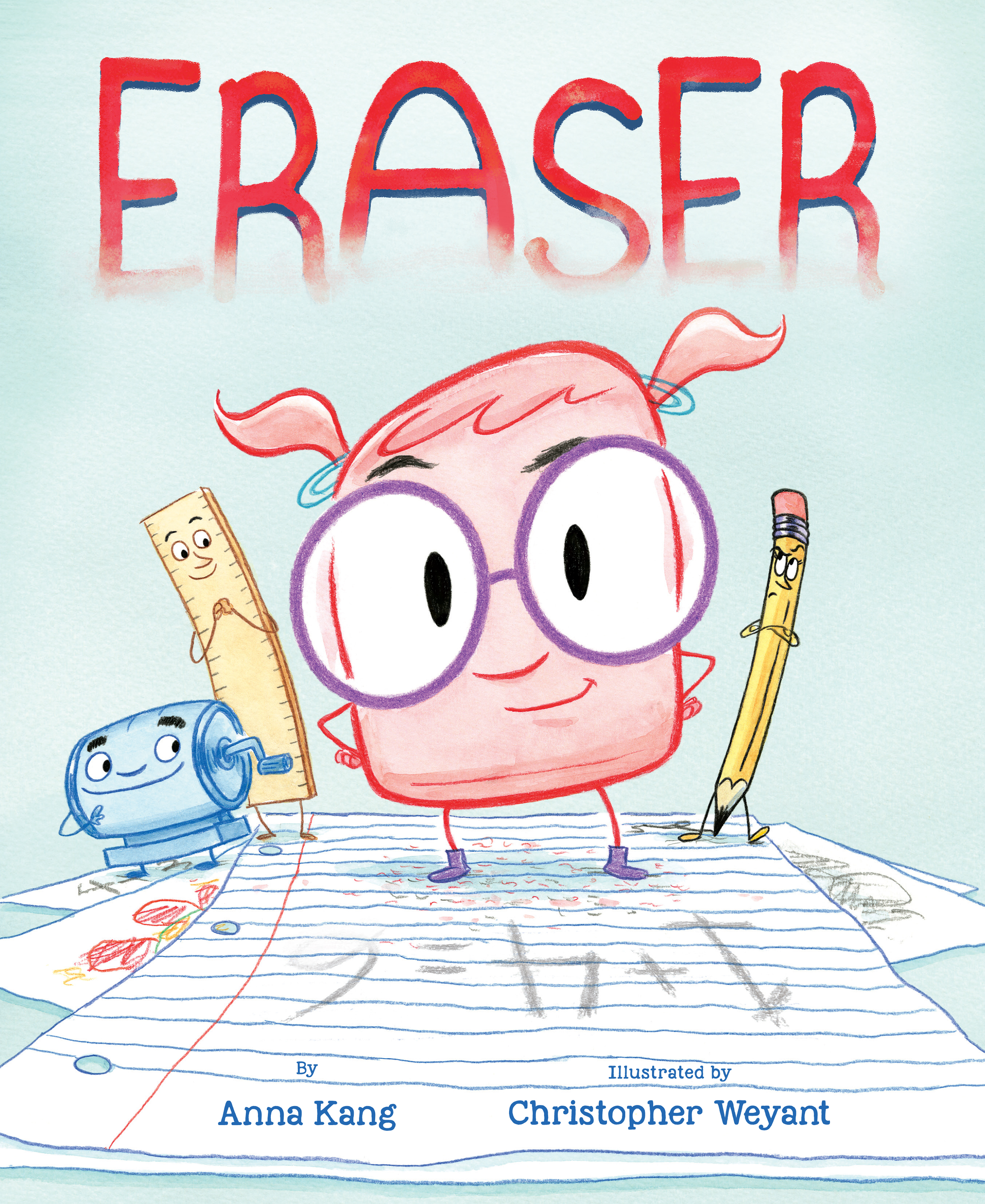 Blog Tour: ERASER, by Anna Kang and Christopher Weyant – Mom